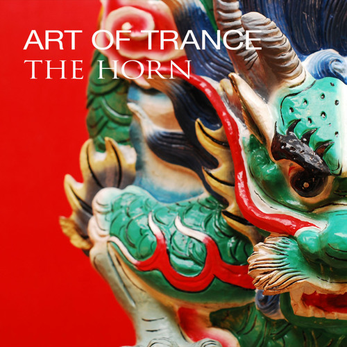 Art Of Trance - The Horn (Dingle Remix)