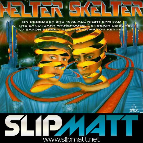 Slipmatt - Live @ Helter Skelter 03-12-1993