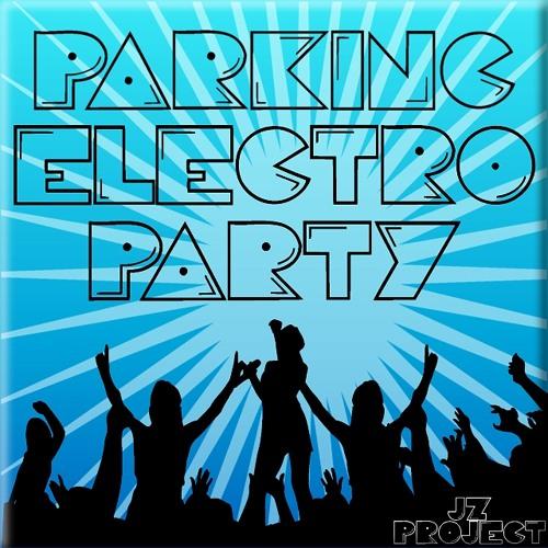 Jz Project - Parking Electro Party (original mix)