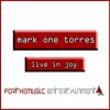 MarkOneTorres - Live In Joy (2004)