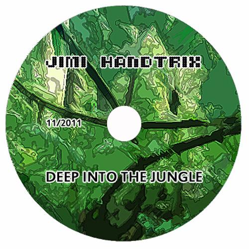 Jimi Handtrix - Deep Into The Jungle