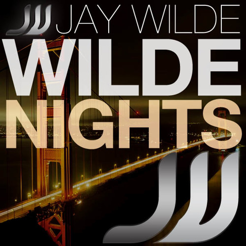 Jay Wilde - Wilde Nights 007
