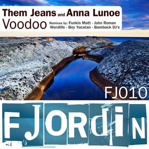 Anna Lunoe and Them Jeans, Voodoo (wordlife remix)