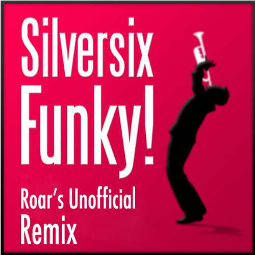 Silversix - Funky! (Rory Marshall Bootleg) //Download Available//