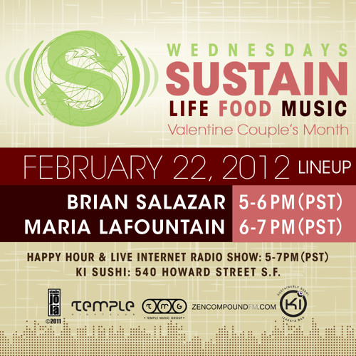 SUSTAIN 02/22/12 Brian Salazar and Maria LaFountain