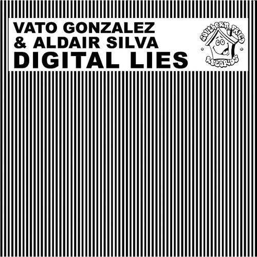 Vato Gonzalez & Aldair Silva - Digital Lies (Birdee Remix)