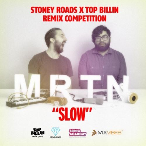 MRTN feat Lovisa Negga - Slow (Kings of the Universe Remix)