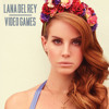 Lana Del Rey - Video Games (Omid16B Remix)