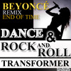 BEYONCE - DANCE & ROCK AND ROLL TRANSFORMER