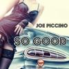 So Good - Joe Piccino (Underground Mix)_(Takeshi Italy_ Smilax Publishing_(Jaywork))
