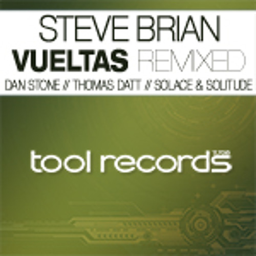 TLT023 Steve Brian feat. David Berkeley - Vueltas Remixed