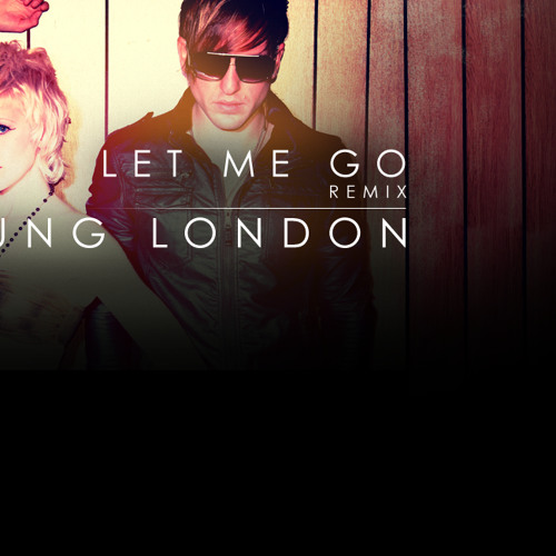 Let Me Go by Young London (Diverse Remix)