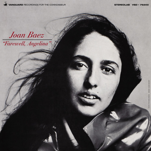 Joan Baez - Farewell, Angelina [REMASTERED - 2012]