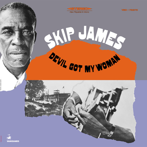 Skip James - Devil Got My Woman [REMASTERED - 2012]
