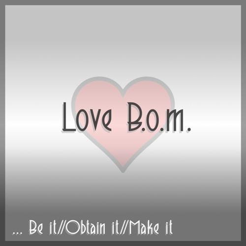 Love B.O.M.