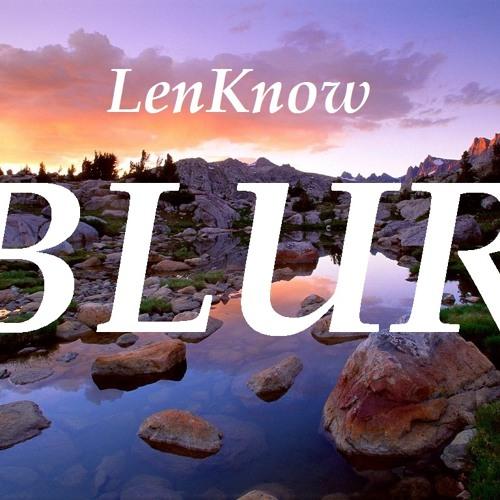 LenKnow - Blur (Speech Mix)