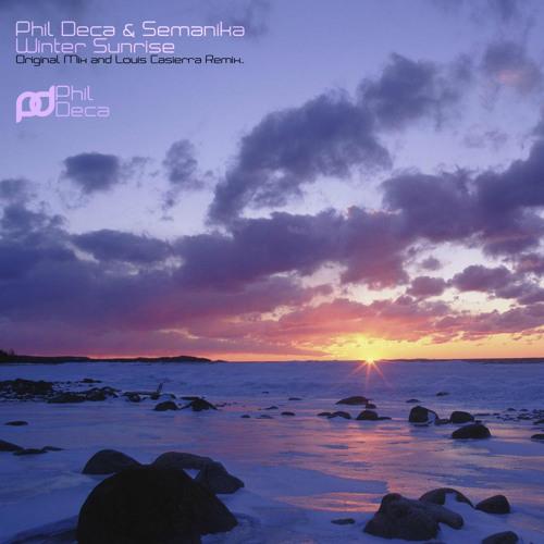 Phil Deca & Semanika - Winter Sunrise (Original Mix)