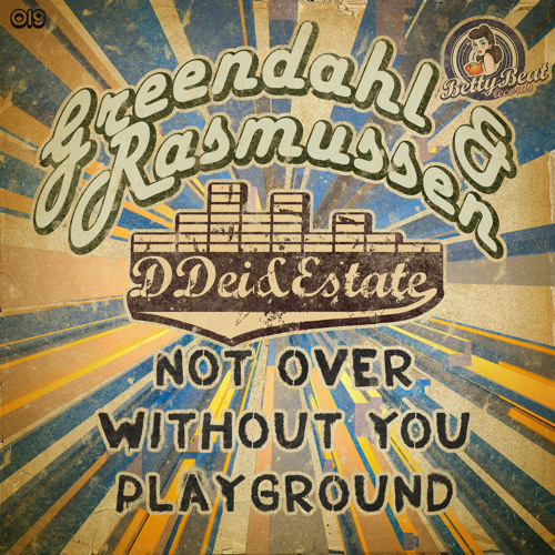 DDei&Estate, Greendahl & Rasmussen - Not Over (Preview)