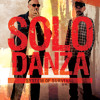 SOLO DANZA BANK HOLIDAY FRI APRIL 6 W/SYSTEM OF SURVIVAL/(DENNIS CHRISTOPHER MIX)