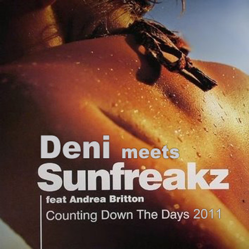 Deni meets Sunfreakz - Counting down the days 2011