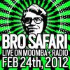 Bro Safari - Live on Moomba+ Radio