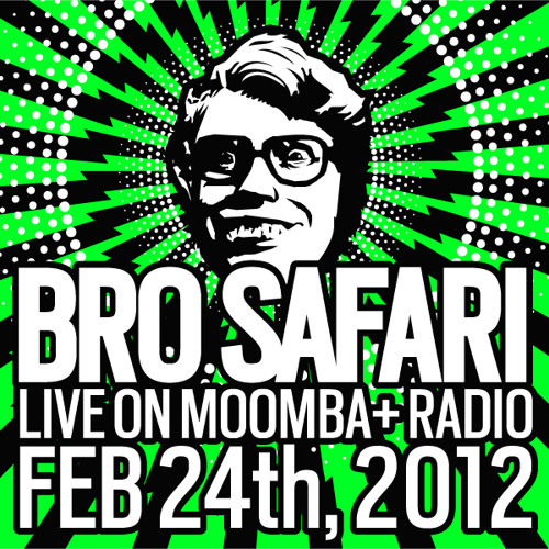 Bro Safari - Live on Moomba+ Radio