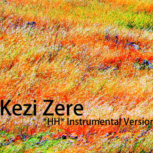 Kezi Zere - HH Instrumental Version