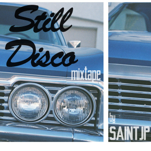 Still Disco [feb '12 mixtape]