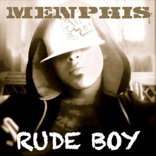 MENPHIS - RUDE BOY
