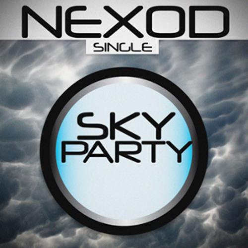 Sky Party (Club Mix) - Nexod *FREE DOWNLOAD*