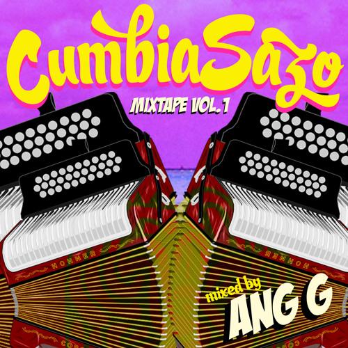 CumbiaSazo! Mixed Tape Vol. 1 (DJ ang.g)