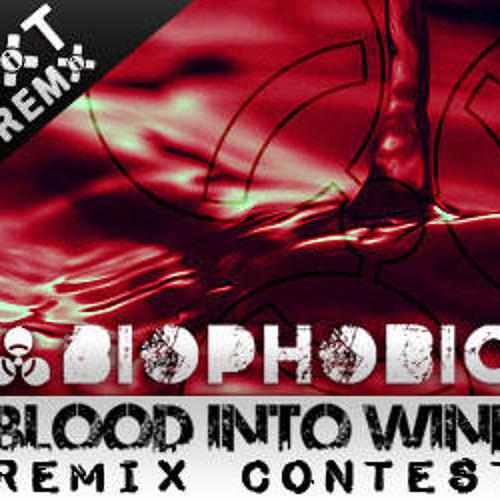Biophobic- Blood Into Wine (Album Version)