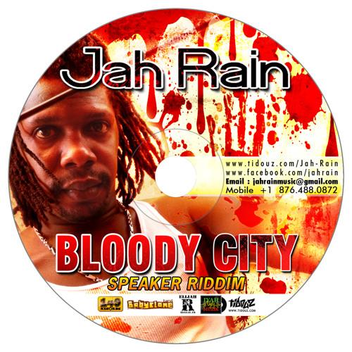 Jah Rain - Bloody City