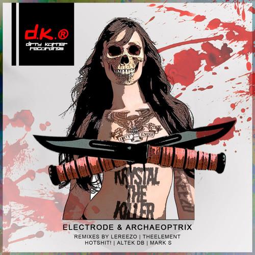 Electrode & Archaeoptrix - Krystal The Killer (Altek db Remix) DISPO NOW ON BEATPORT