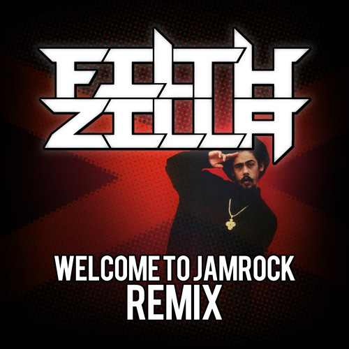 Damian Marley - Welcome To Jamrock (Filthzilla Remix) (Free Download)