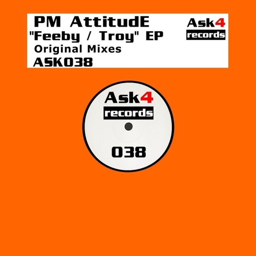 PM AttitudE - Feeby (Original Mix)