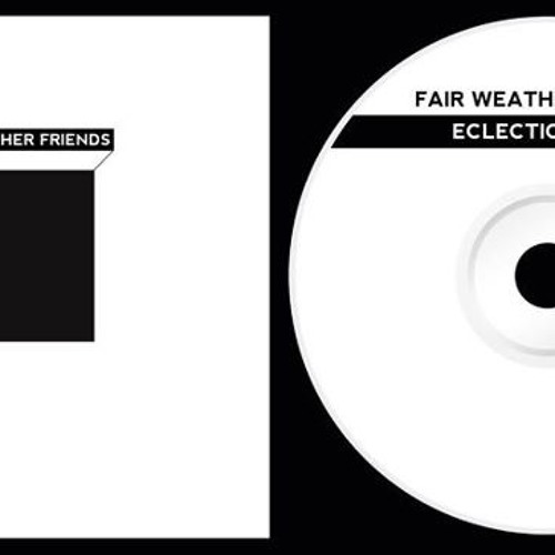 Fair Weather Friends - Fortune Player (Eclectic Pixels EP)