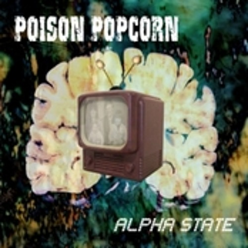 Poison Popcorn - Until The Wave (bonus track)