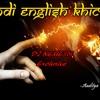 Hindi English Khichdi (DJ Nemesis_aka_Masurekar)
