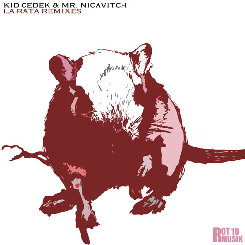Kid Cedek & Mr. Nicavitch - La Rata Ft Stranger Day (Vito Smash Trap Remix)