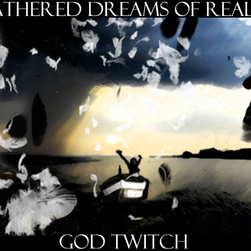 Feathered Dreams of Reality