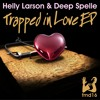 deep spelle - trapped in ft amy g (helly larson remix)