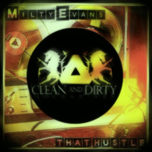 Milty Evans - That Hustle CADR011