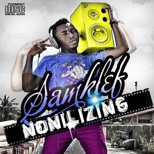 Samklef - Nonilizing ft. Wizkid