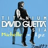 titanium david guetta lyrics (Michelle Lpz) Rmix 2012 Demo