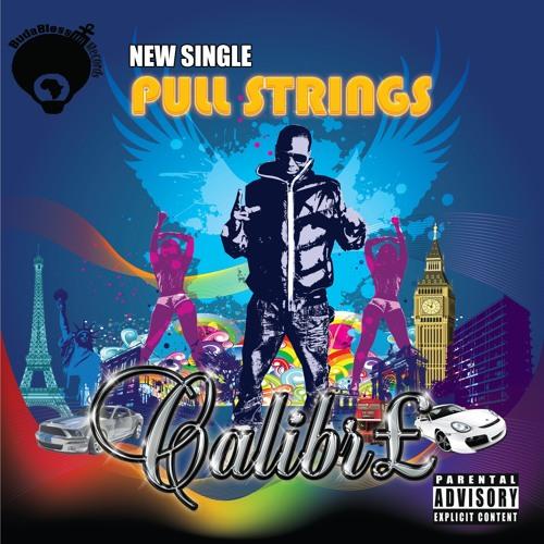 Pull Strings - Calibre (Budabless records) @xcalibreents