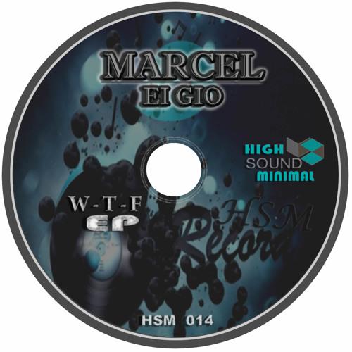 Marcel Ei Gio - Underground (Original Mix)    Hsm 014 | 09/03/2012