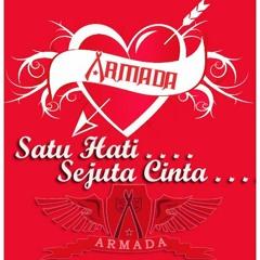 Armada ( Kuingin Setia )