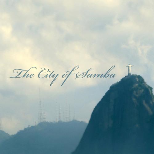 The City of Samba - part I