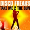 The Disco Freaks - Take Me 2 the Sun [the krakafaktri DnB Remix]